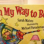 FIND! On My Way to Bed, by Sarah Maizes.